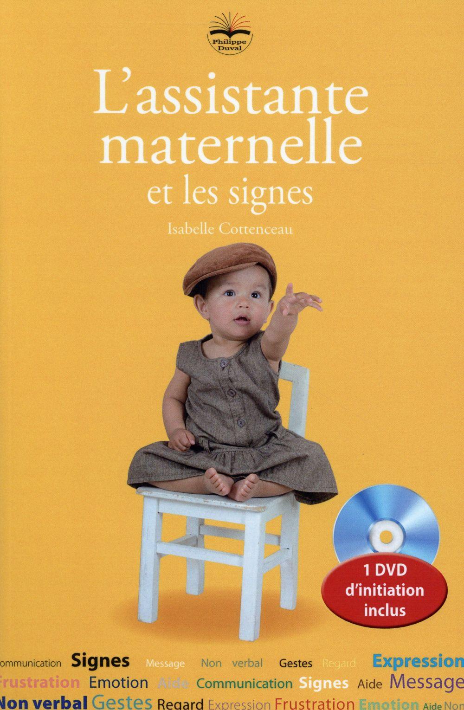 L ASSISTANTE MATERNELLE ET LES SIGNES