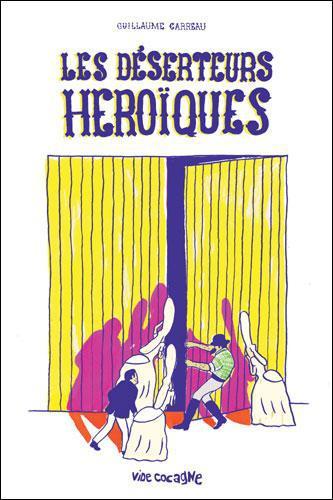 DESERTEURS HEROIQUES (LES)