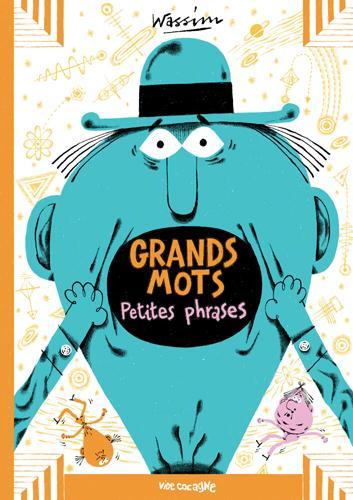 GRANDS MOTS - PETITES PHRASES