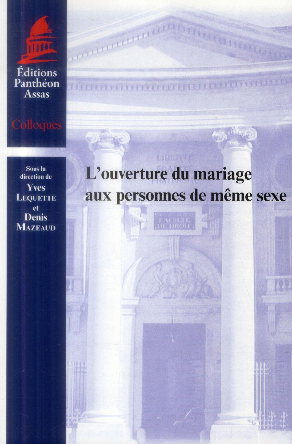 L'OUVERTURE DU MARIAGE AUX PERSONNES DE MEME SEXE