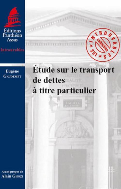 ETUDE SUR LE TRANSPORT DE DETTES A TITRE PARTICULIER