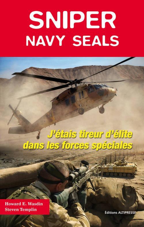 SNIPER. NAVY SEALS: J'ETAIS TIREUR D'ELITE DANS LES FORCES SPECAILES