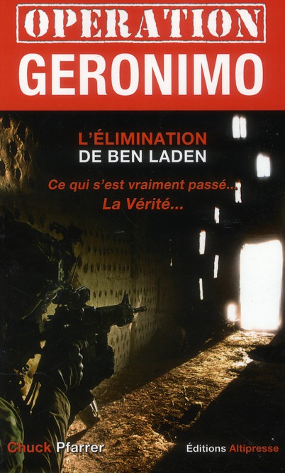 OPERATION GERONIMO. L'ELIMINATION DE BEN LADEN