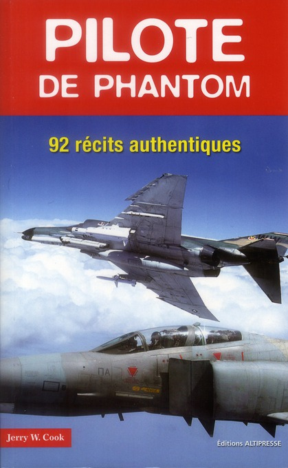 PILOTE DE PHANTOM,92 RECITS AUTHENTIQUES
