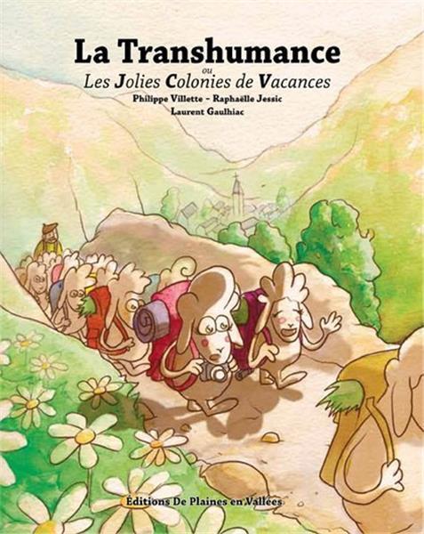 TRANSHUMANCE OU LES JOLIES COLONIES DE VACANCES