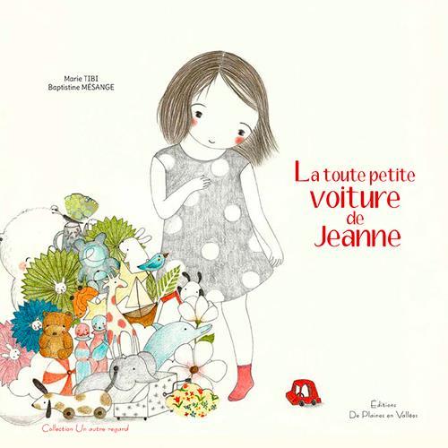 LA TOUTE PETITE VOITURE DE JEANNE