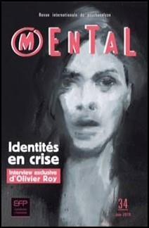 REVUE MENTAL 34 - IDENTITES EN CRISE