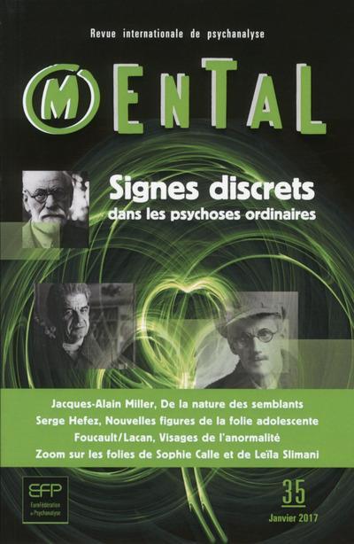 SIGNES DISCRETS DANS LES PSYCHOSES ORDINAIRES - MENTAL
