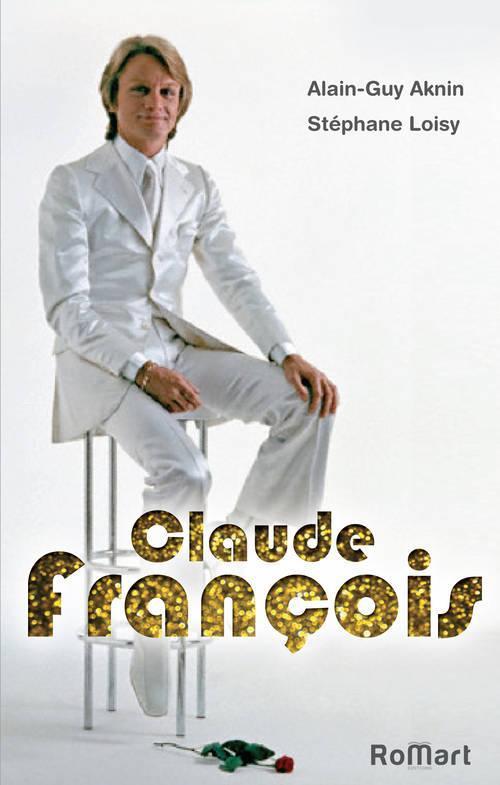 CLAUDE FRANCOIS FOREVER