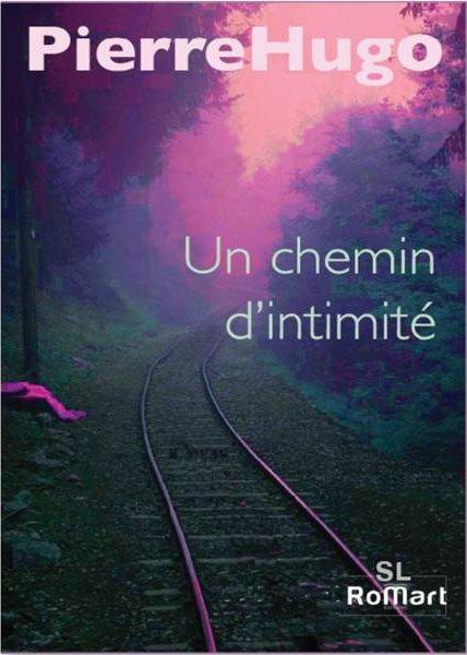 UN CHEMIN D' INTIMITE