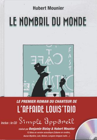 NOMBRIL DU MONDE + CD DE 13 CHANCONS DU CHANTEUR DE L'AFFAIRE LOUIS TRIO