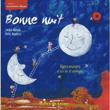 BONNE NUIT BERCEUSES D'ICI ET D'AILLEURS + CD