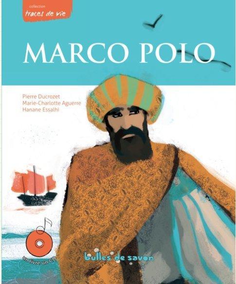 MARCO POLO UNE VIE D'AVENTURIER + CD