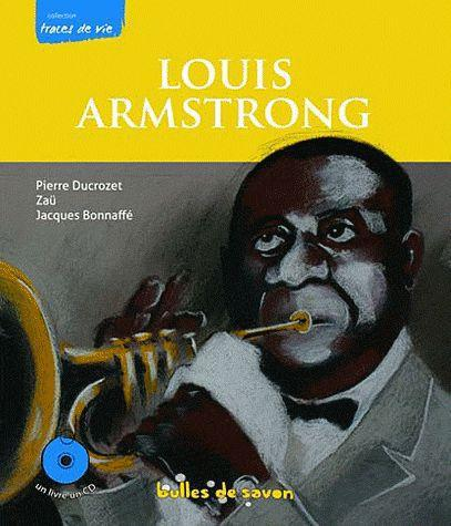 LOUIS ARMSTRONG LE SOUFFLE DU SIECLE + CD