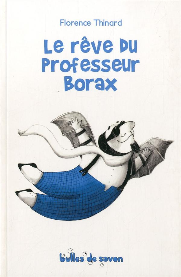 LE REVE DU PROFESSEUR BORAX