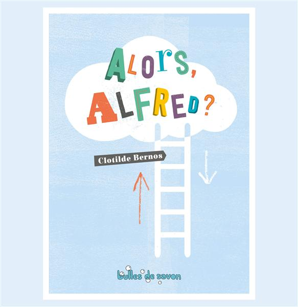ALORS ALFRED ?