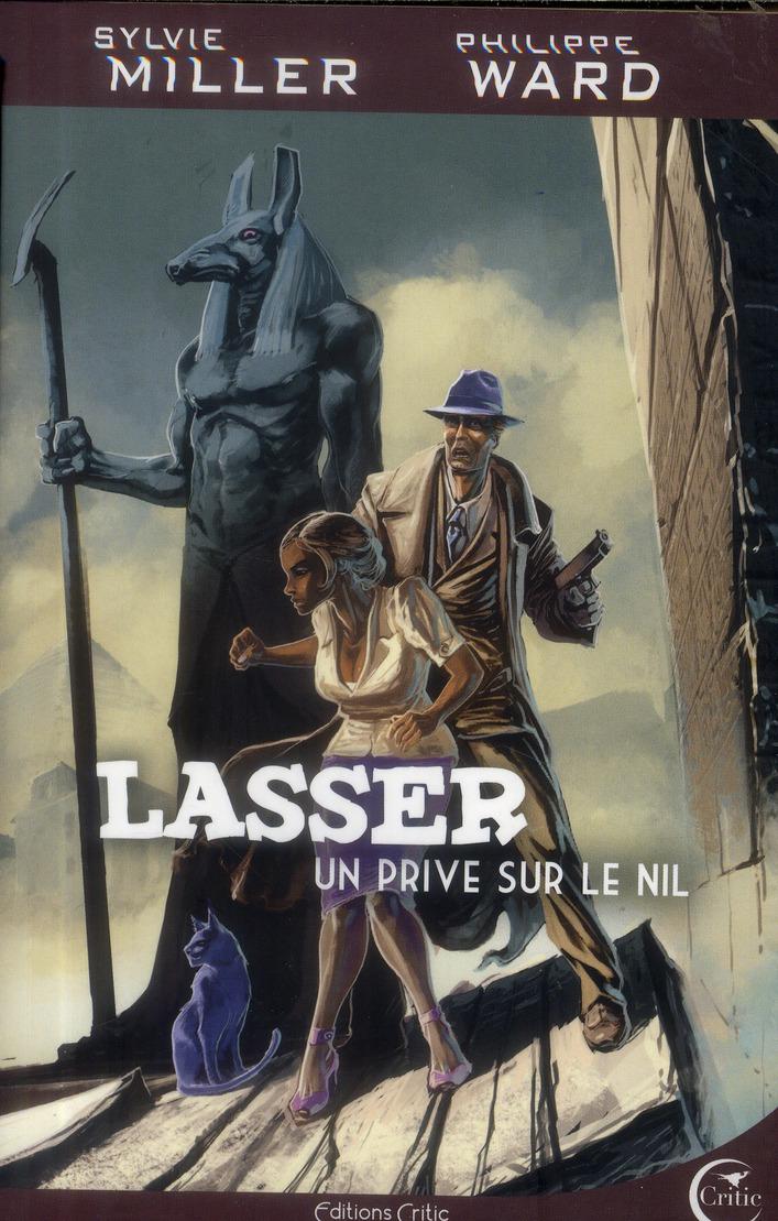 LASSER, DETECTIVE DES DIEUX - UN PRIVE SUR LE NIL