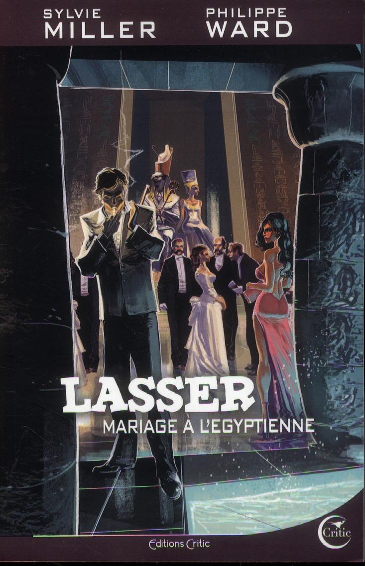 LASSER, DETECTIVE DES DIEUX - MARIAGE A L'EGYPTIENNE