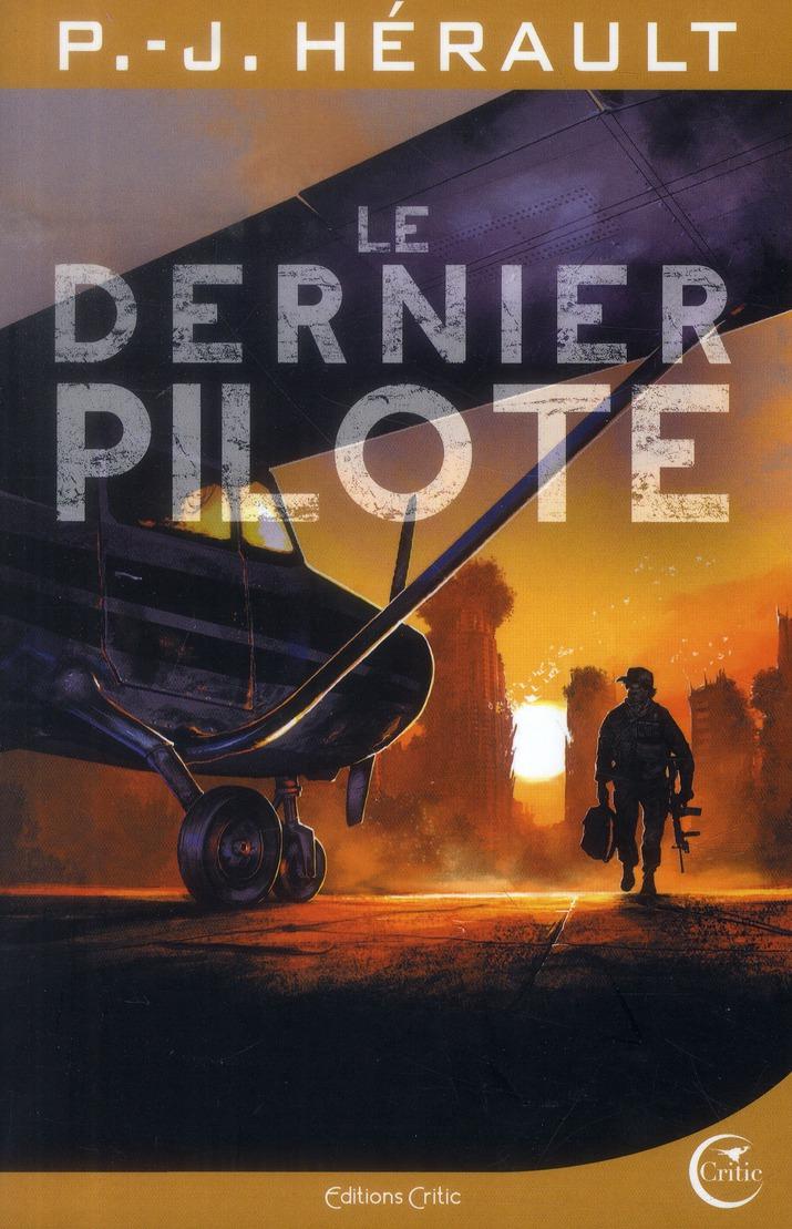 LE DERNIER PILOTE