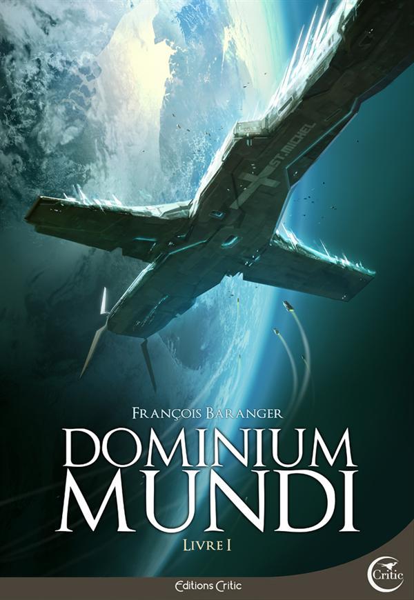 DOMINIUM MUNDI, LIVRE 1