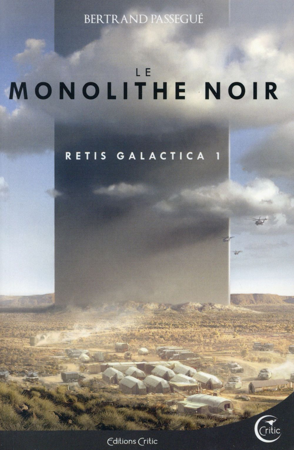 RETIS GALACTICA 1 - LE MONOLITHE NOIR