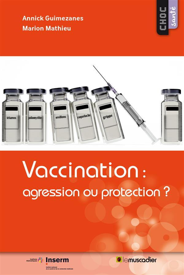 VACCINATION  AGRESSION OU PROTECTION