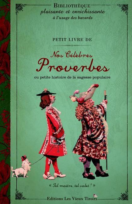 PETIT LIVRE DE NOS CELE PROVEROU PET HIST DE LA SAGE POPU