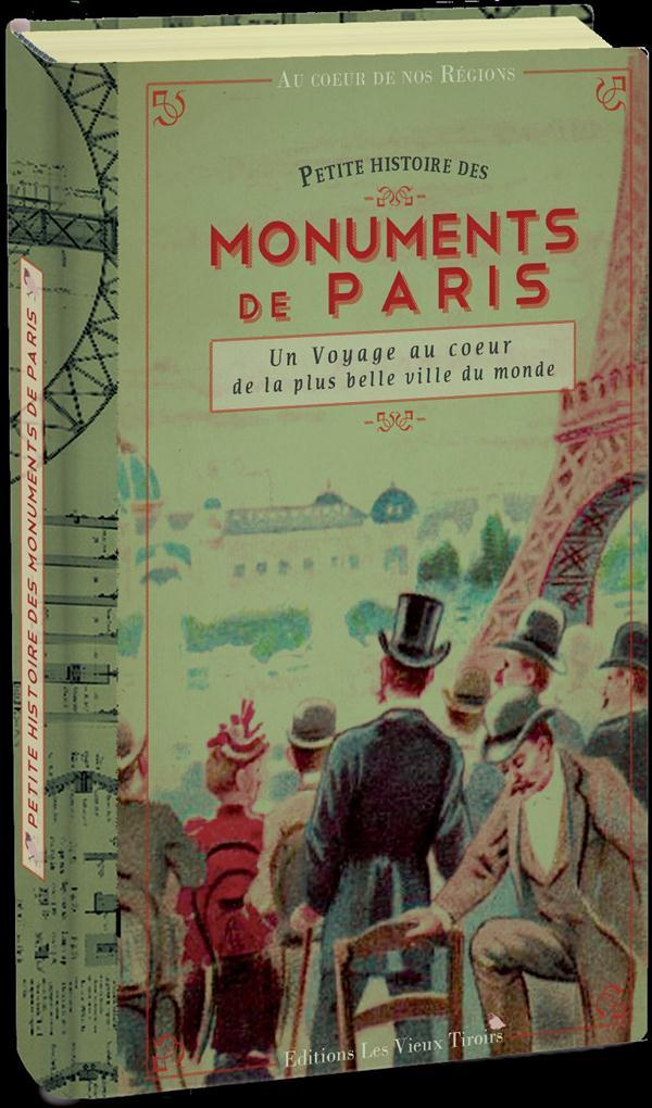 PETITE HISTOIRE DES MONUMENTS DE PARIS