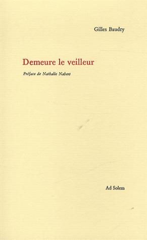 DEMEURE LE VEILLEUR