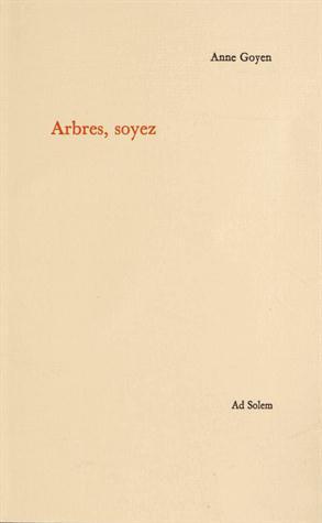 ARBRES, SOYEZ