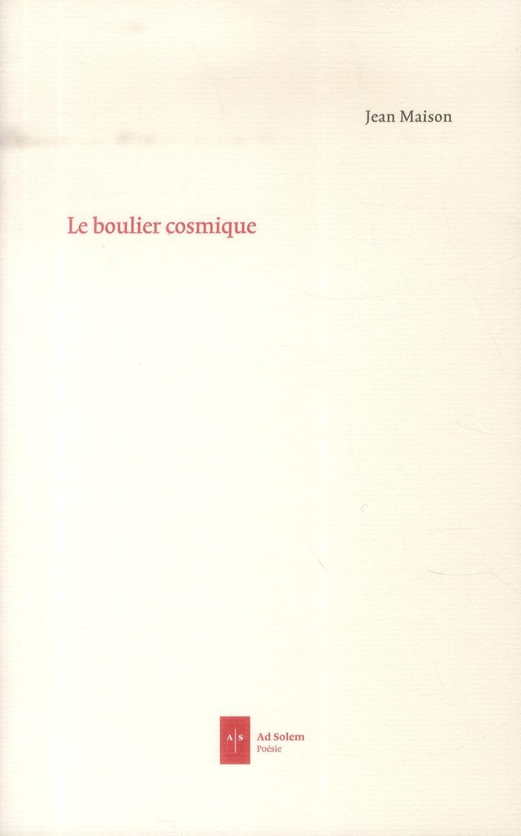 LE BOULIER COSMIQUE