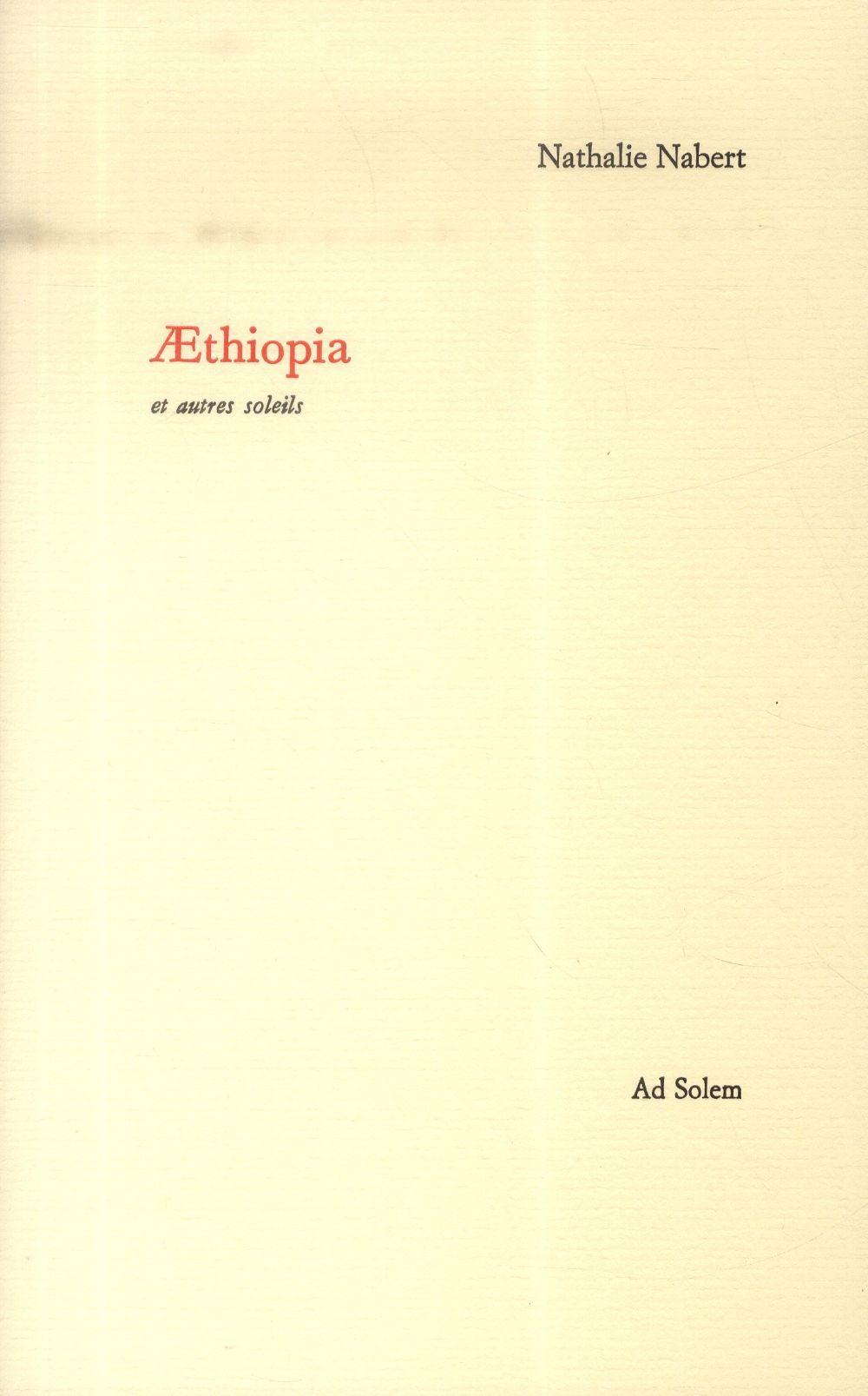AETHIOPIA ET AUTRES SOLEILS