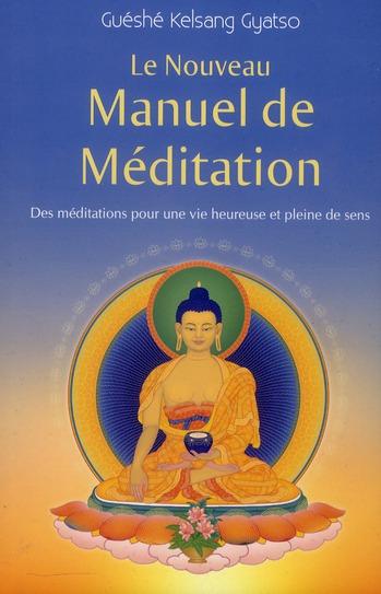 NOUVEAU MANUEL DE MEDITATION (LE)