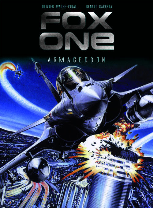 FOX ONE T1 ARMAGEDDON - AU COEUR DES TENEBRES - FOX ONE T1