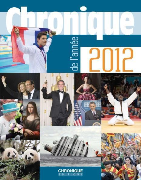 CHRONIQUE DE L'ANNEE 2012