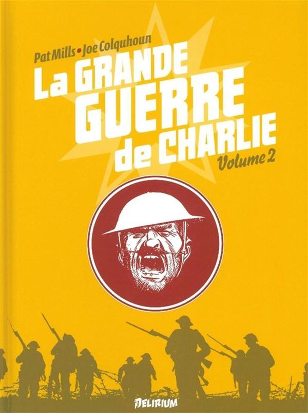 GRANDE GUERRE DE CHARLIE (LA) VOL2-