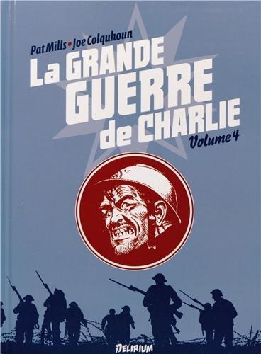GRANDE GUERRE DE CHARLIE (LA) VOL4