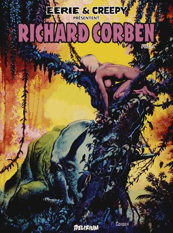 RICHARD CORBEN 1/EERIE ET CREEPY PRESENTENT...