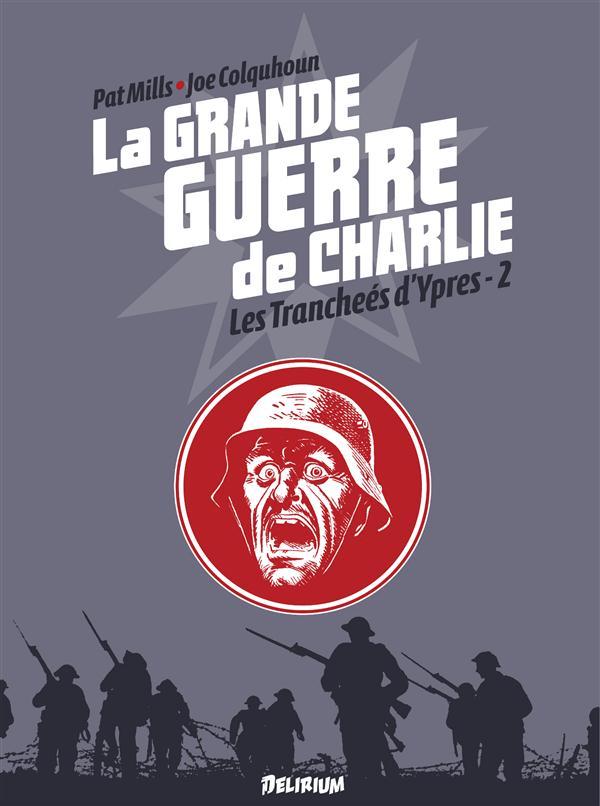 GRANDE GUERRE DE CHARLIE (LA) VOL6