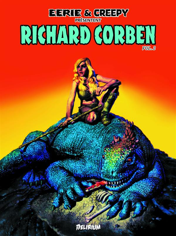 RICHARD CORBEN 2 / EERIE ET CREEPY PRESENTENT...