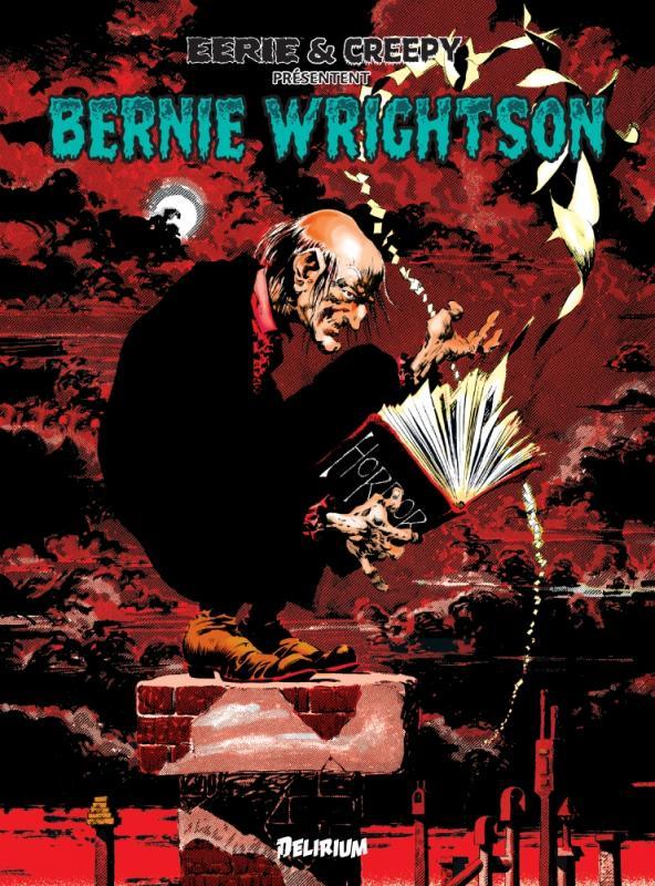 BERNIE WRIGHTSON / EERIE ET CREEPY PRESENTENT...
