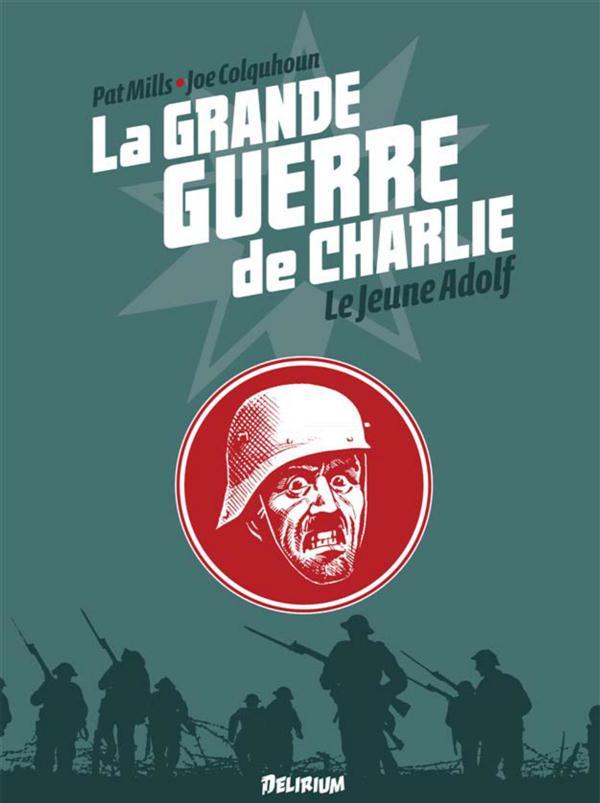 GRANDE GUERRE DE CHARLIE (LA) VOL8