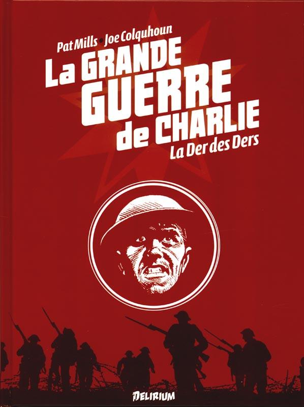 GRANDE GUERRE DE CHARLIE (LA) V10