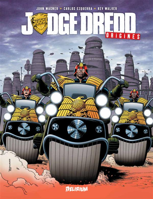 JUDGE DREDD - ORIGINES
