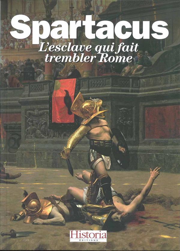 SPARTACUS - L'ESCLAVE QUI FAIT TREMBLER ROME