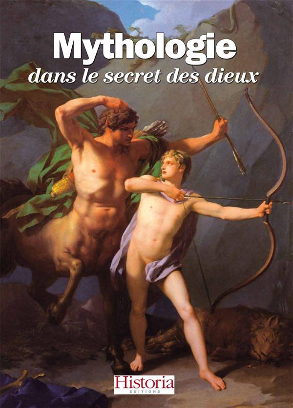 MYTHOLOGIE DANS LE SECRET DES DIEUX