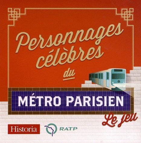 PERSONNAGES CELEBRES DU METRO PARISIEN (JEU)