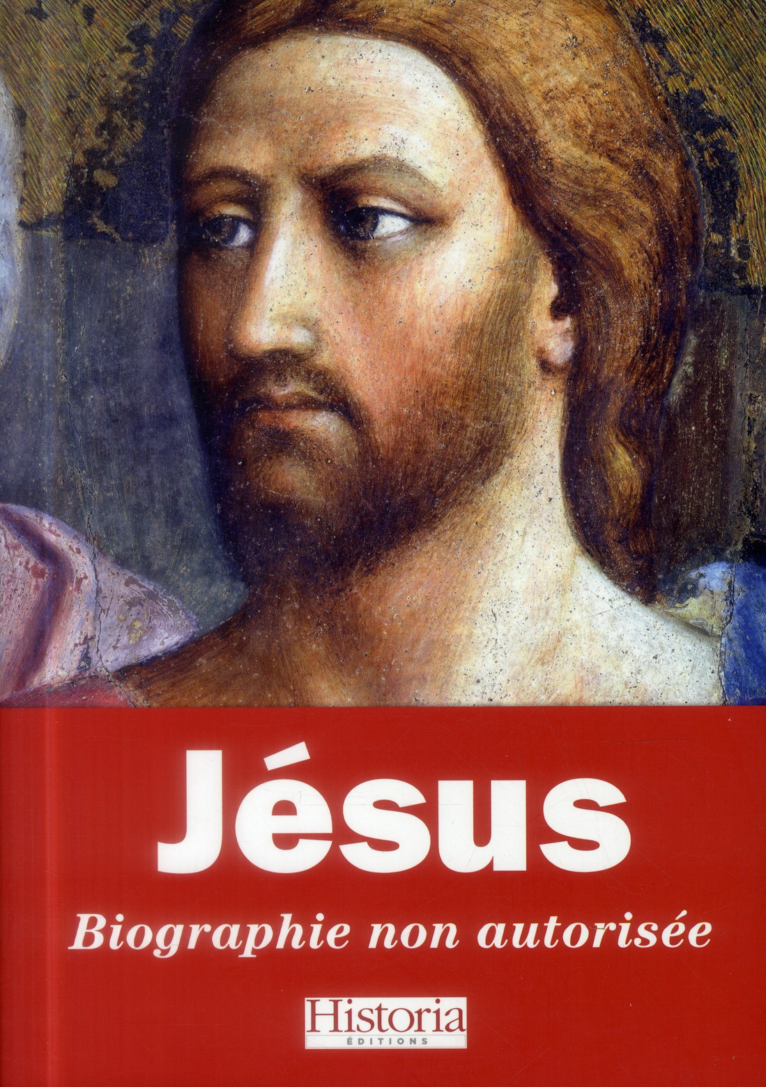 JESUS - BIOGRAPHIE NON AUTORISEE