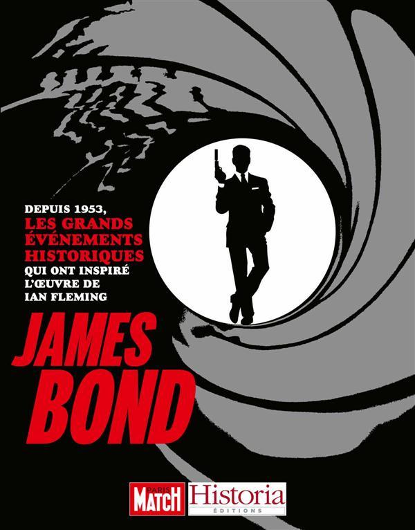 JAMES BOND - LES GRANDS EVENEMENTS HISTORIQUES QUI ONT INSPIRE L'OEUVRE