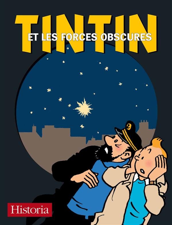 TINTIN ET LES FORCES OBSCURES (VERSION COLLECTOR)